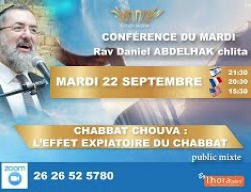 Conférence : Chabbat Chouva – l'effet Expiatoire du Chabbat
